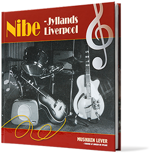 NIBE - Jyllands Liverpool<h1>»Musikken lever...«</h1>